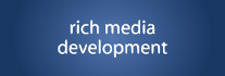 Rich Media Development